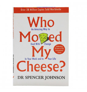 Who Moved My Cheese? (English Edition)  By Dr Spencer Johnson
