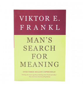 Man's Search for Meaning By Victor E .Frankel